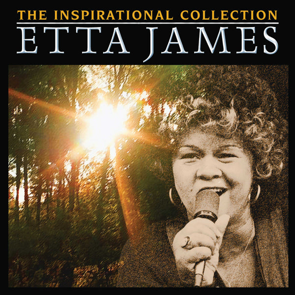 Etta James: Songs Of Inspiration