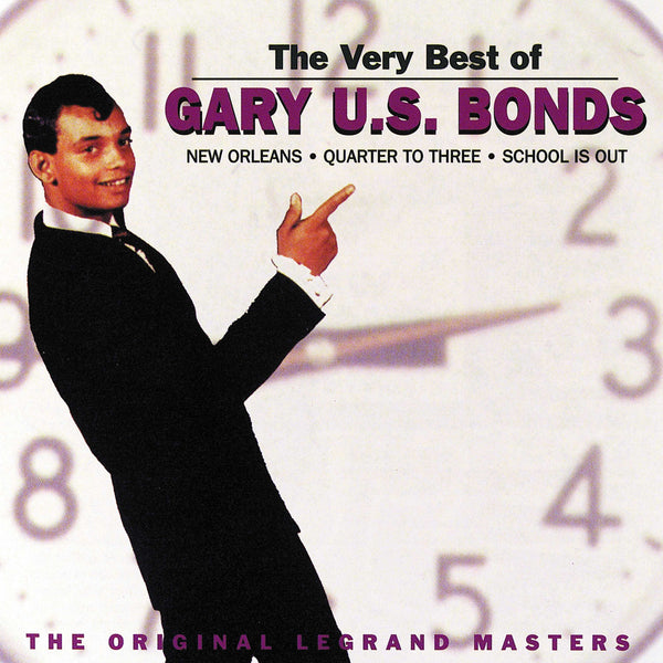 Very Best Of Gary U.S. Bonds