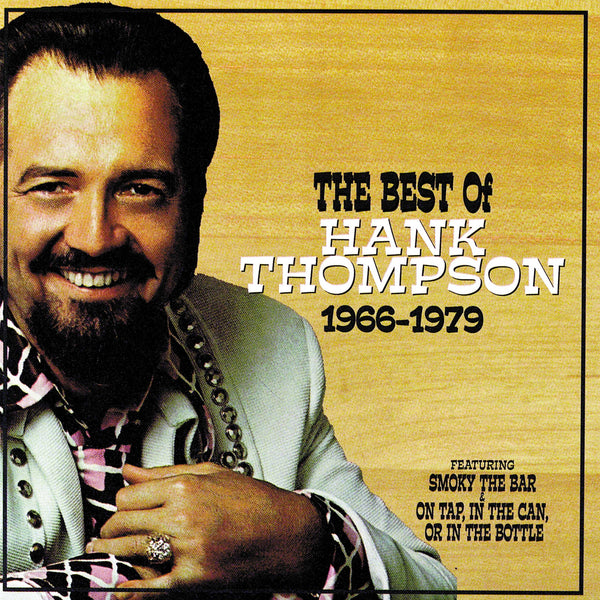 Hank Thompson: The Best Of Hank Thompson (1966-1979)