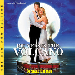 JOE VERSUS THE VOLCANO: The Big Woo Edition