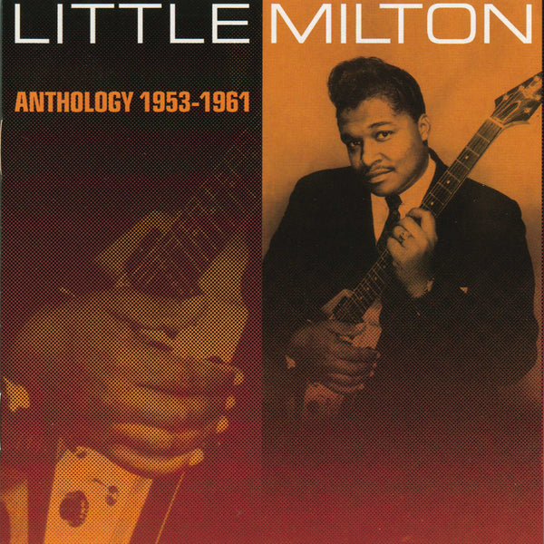Little Milton: Anthology 1953-1961