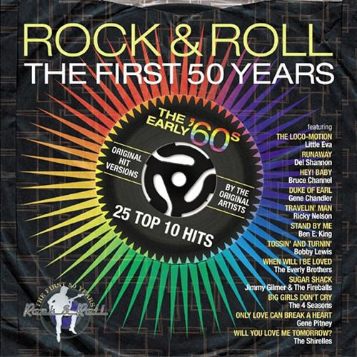 Rock & Roll The First 50 Years: The Early 60's