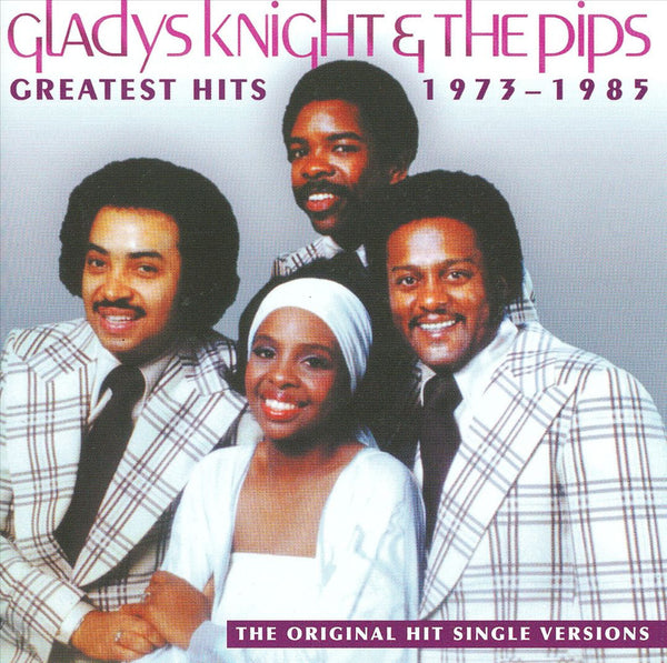 Gladys Knight & The Pips: Greatest Hits: 1973-1985