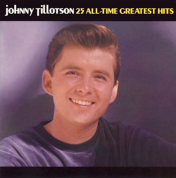 Johnny Tillotson: 25 Greatest Hits