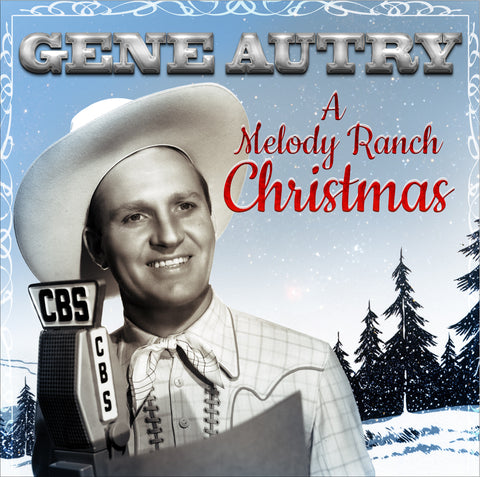 Gene Autry: A Melody Ranch Christmas
