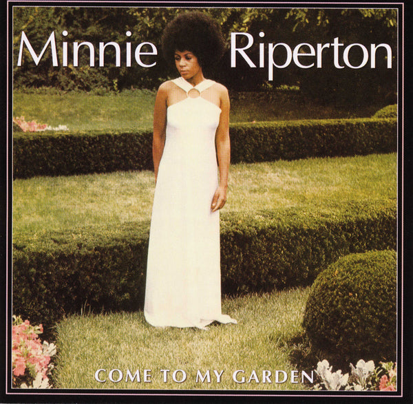 Minnie Riperton: Come To My Garden