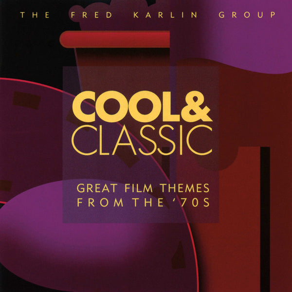 Karlin: Cool & Classic: The 70S