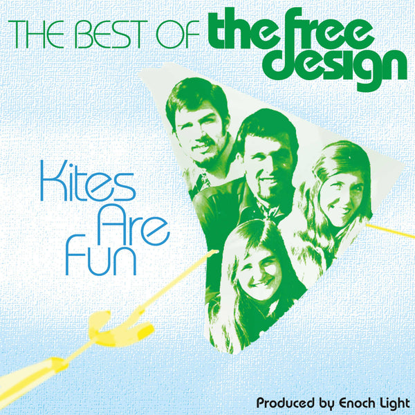 Kites Are Fun: Best Of The Free Design