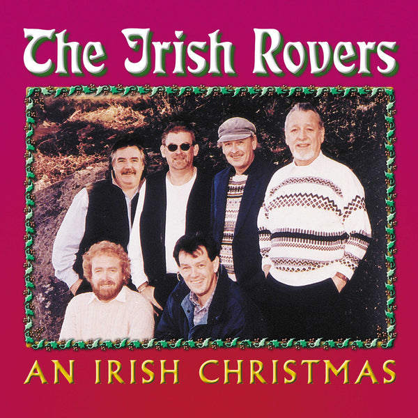 Irish Rovers, The: An Irish Christmas
