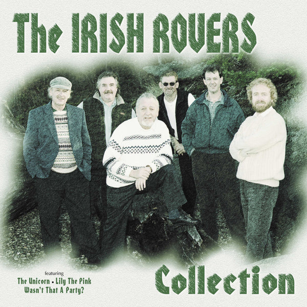 Irish Rovers, The: Collection