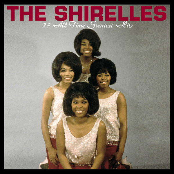 Shirelles - 25 Greatest Hits