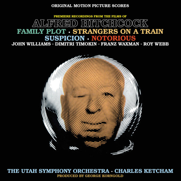 Music From The Films Of Alfred Hitchcock: Family Plot, Strangers On A Train, Suspicion & Notorious (Digital)
