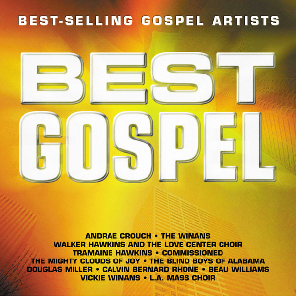 Best Gospel: Best Selling Gospel Artists