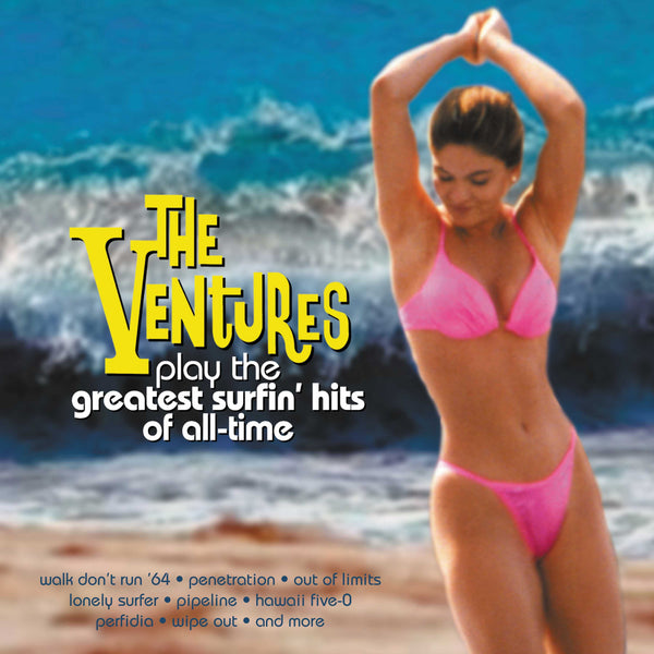 Ventures Play The Greatest Surfin' Hits Of All-Time