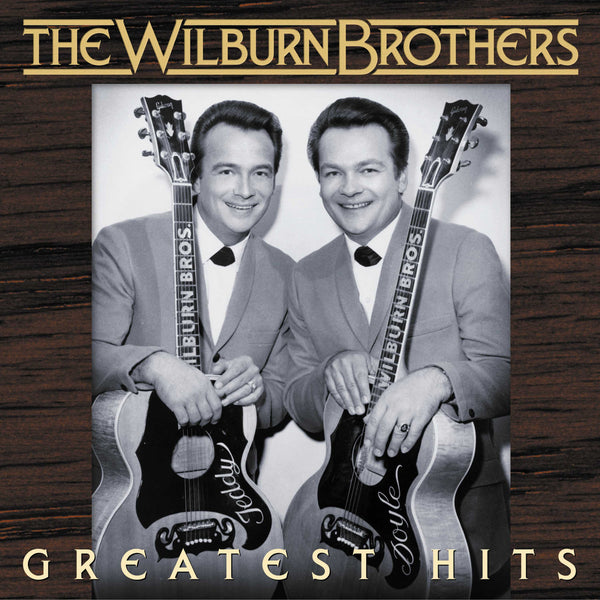 Wilburn Brothers: Greatest Hits