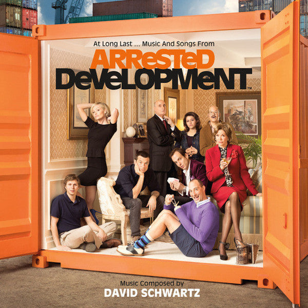Arrested Development (At Long Last … Music And Songs From)