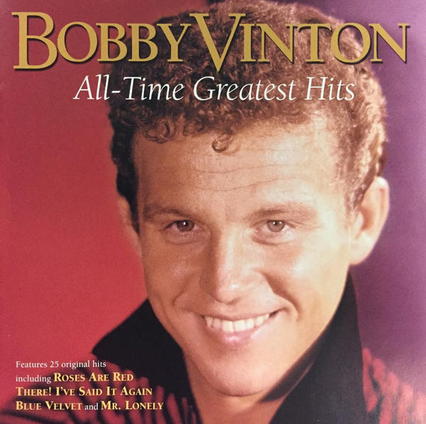 Bobby Vinton: All-Time Greatest Hits