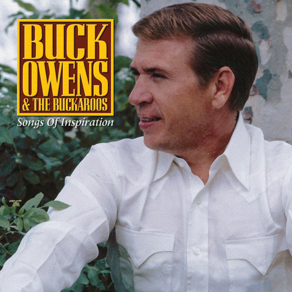 Buck Owens: Songs Of Inspiration