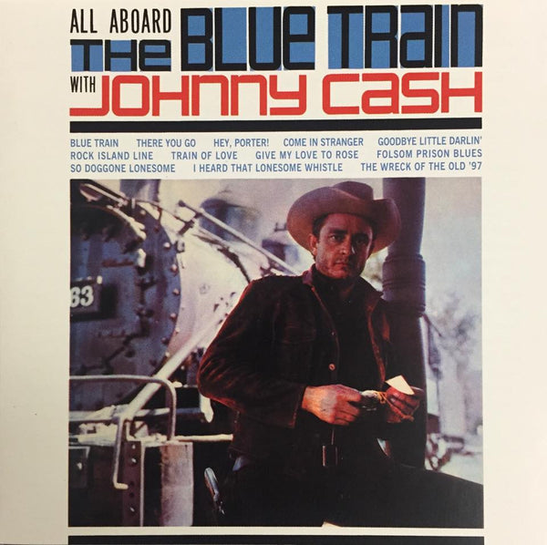 Johnny Cash: All Aboard The Blue Train