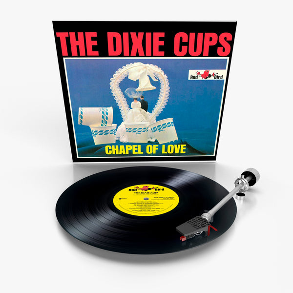The Dixie Cups: Chapel Of Love (Vinyl)
