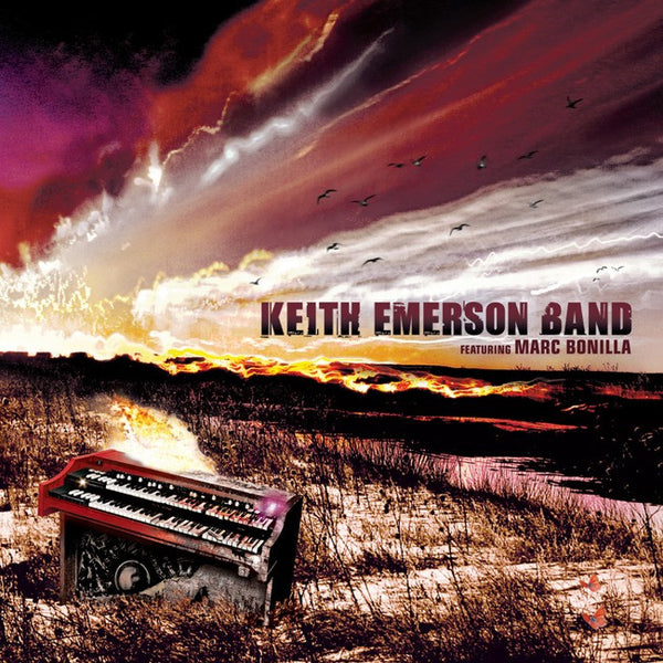 Keith Emerson Band Feat. Marc Bonilla