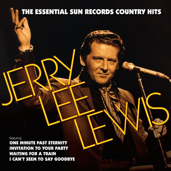 Jerry Lee Lewis: Essential Sun Records Country Hits