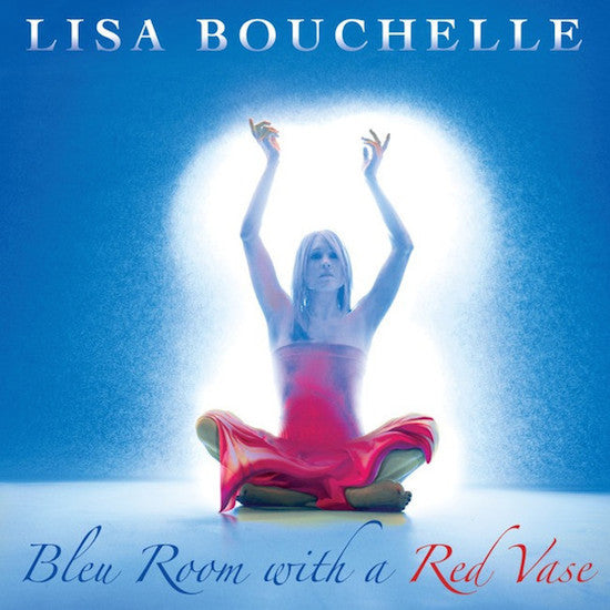 Lisa Bouchelle: Bleu Room With A Red Vase