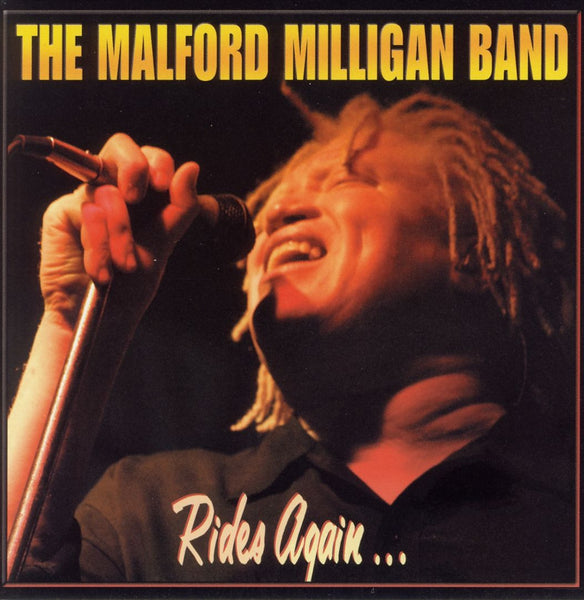 Malford Milligan Band, The: Rides Again
