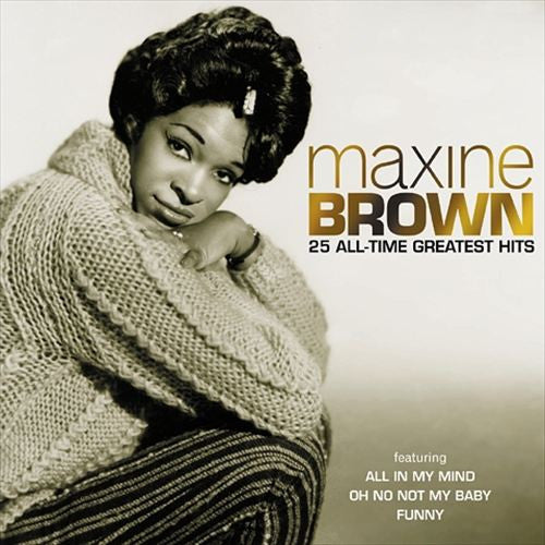 Maxine Brown - 25 All Time Greatest Hits