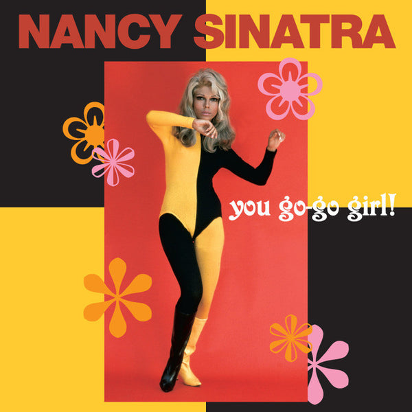 Nancy Sinatra: You Go Go Girl