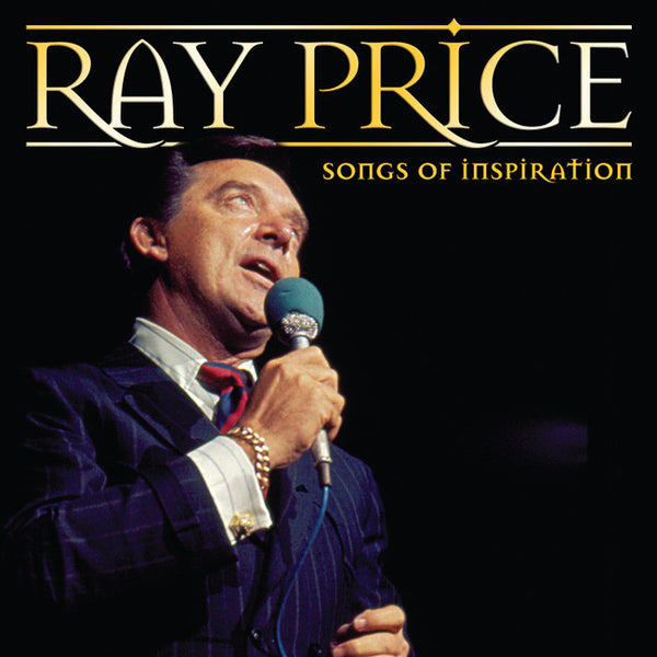 Ray Price: Songs Of Inspiration