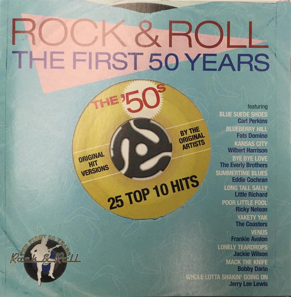 Rock & Roll: The First 50 Years: The 50s