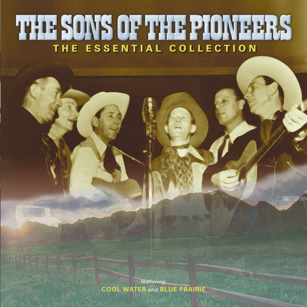 Essential Sons Of The Pioneers (As Seen On Tv)