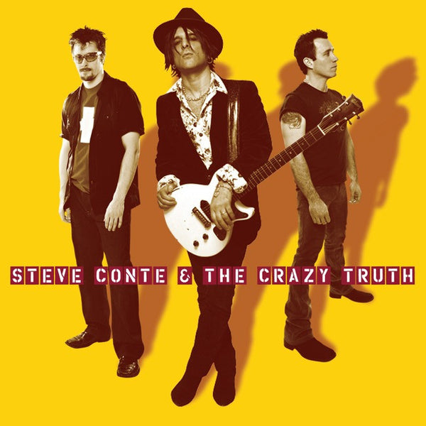 Steve Conte & The Crazy Truth