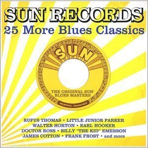25 More Sun Blues Classics