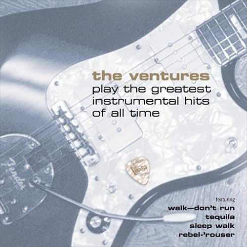 Ventures Play Their Greatest Instrumental Hits