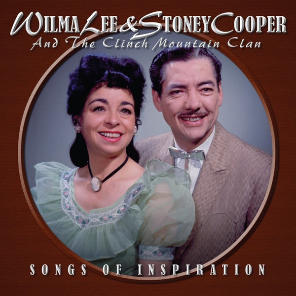 Wilma Lee Cooper & Stoney: Songs Of Inspiration