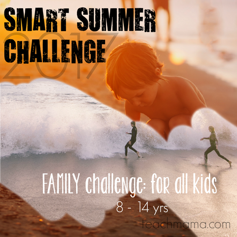 FAMILY smart summer challenge 2017: 4-7 yrs AND 8-14 years