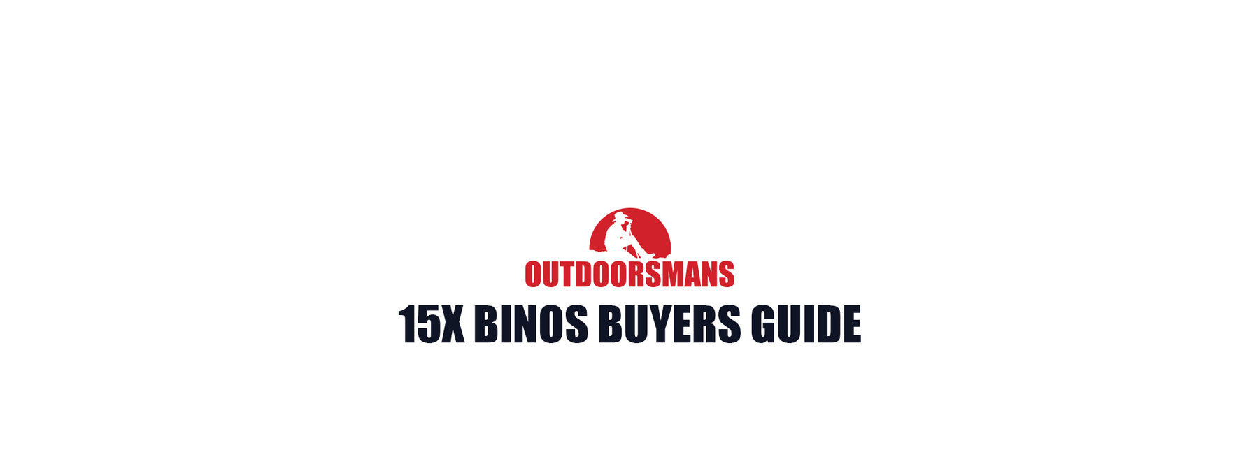 15X56 Buyer Guide