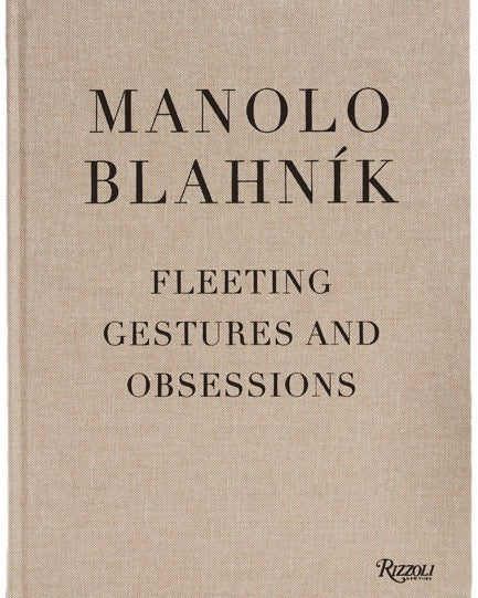 Manolo Blahník: Fleeting Gestures and Obsessions