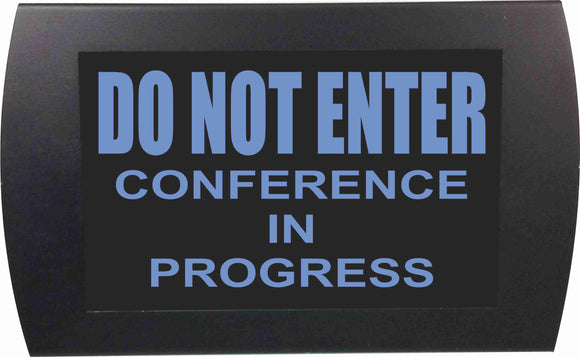 DO NOT ENTER Conference in Progress - LED Indicator Sign