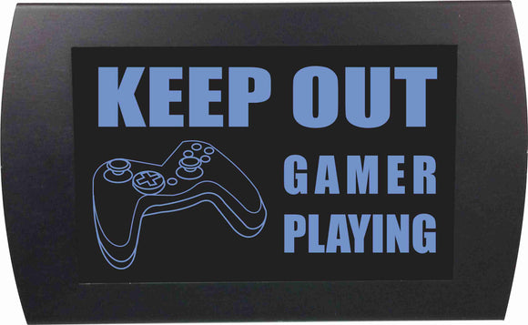 KEEP OUT GAMER PLAYING - LED Indicator Sign