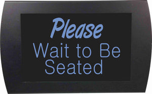 Please Wait To Be Seated Led Indicator Sign American Recorder