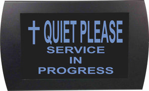 QUIET PLEASE SERVICE IN PROGRESS with Cross - LED Indicator Sign