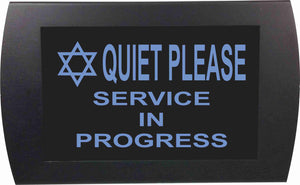 QUIET PLEASE SERVICE IN PROGRESS with Star of David  - LED Indicator Sign