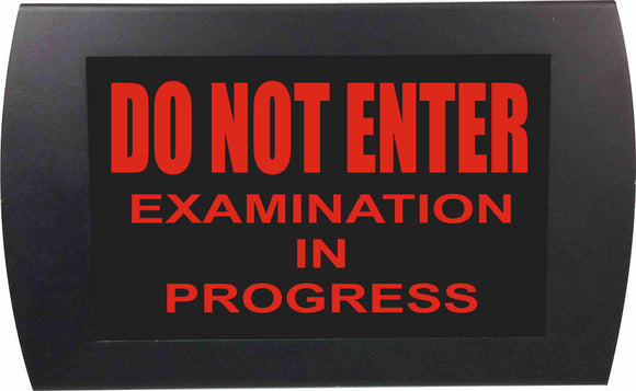 Do Not Enter- Examination in Progress  - LED Indicator Sign