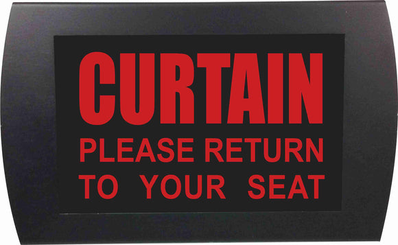 CURTAIN - Please Return to Your Seat  - LED Indicator Sign