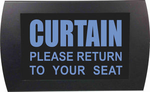 "AMERICAN RECORDER - ""CURTAIN Please Return to Your Seat"" LED Lighted Sign"