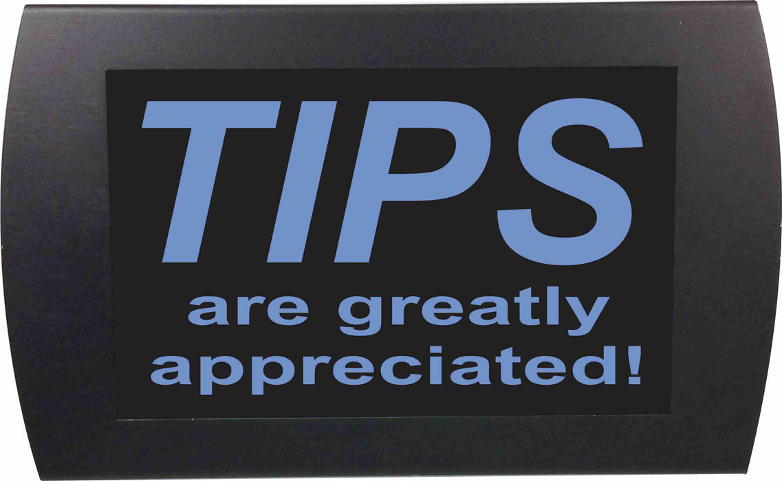 "AMERICAN RECORDER - ""TIPS - Are Greatly Appreciated""  LED Lighted Sign with Pole Clamp Kit"