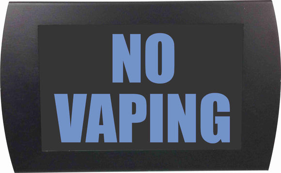 NO VAPING  - LED Indicator Sign